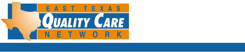 East Texas Quality Care Network